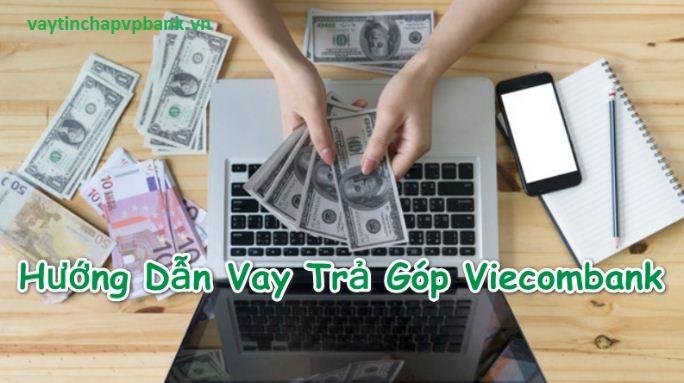 vay tiêu dùng trả góp ngân hàng vietcombank